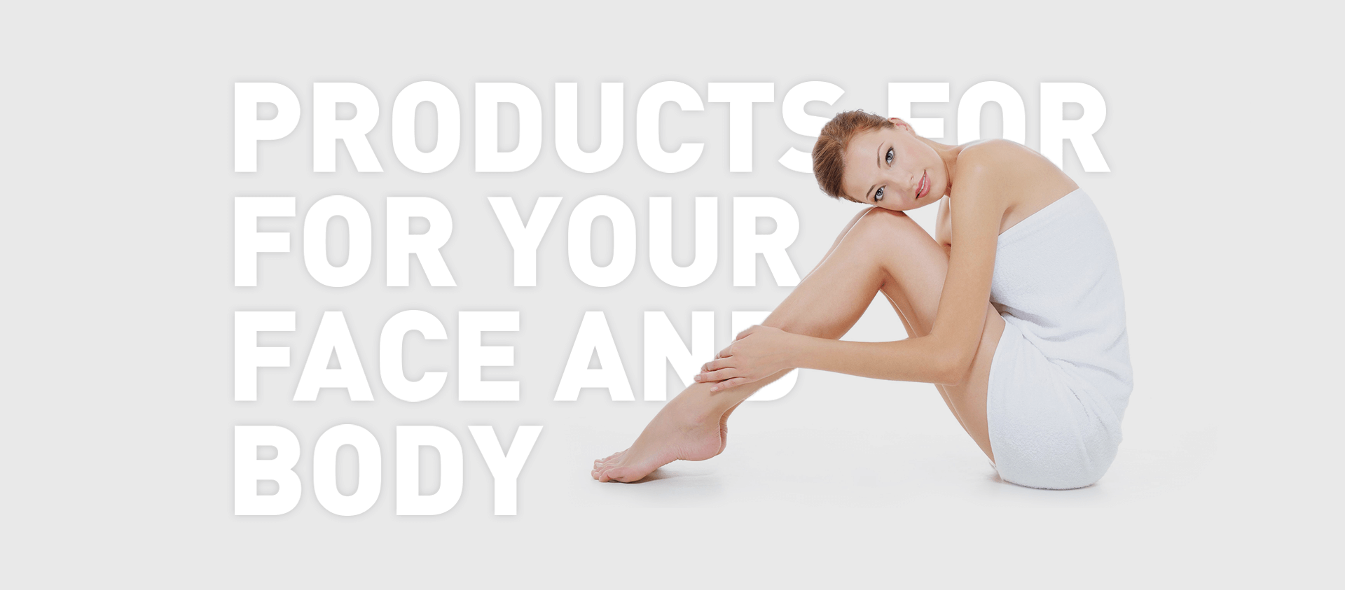 face and body quality products